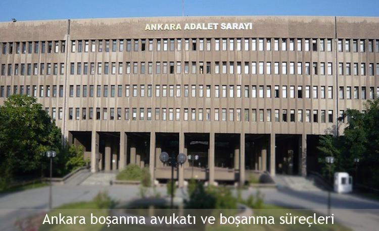 Ankara boşanma avukatı - Ankara Adalet Sarayı - Aile Mahkemesi